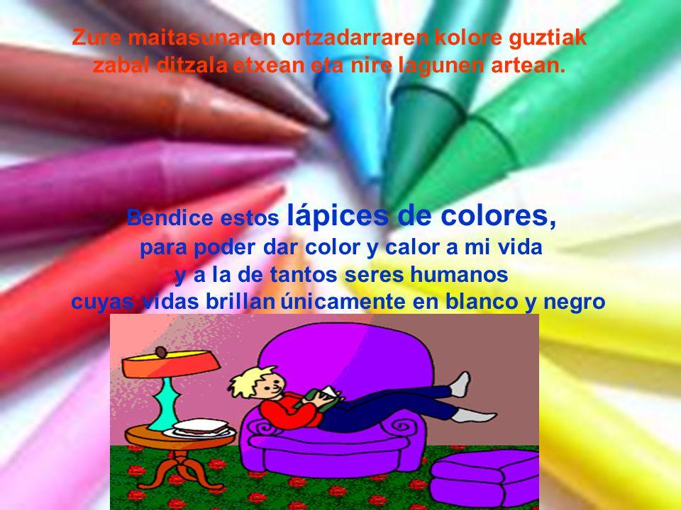 Bendice estos lápices de colores,
