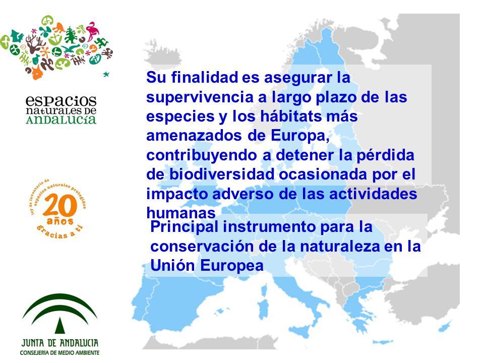 Su finalidad es asegurar la supervivencia a largo plazo de las especies y los hábitats más amenazados de Europa, contribuyendo a detener la pérdida de biodiversidad ocasionada por el impacto adverso de las actividades humanas
