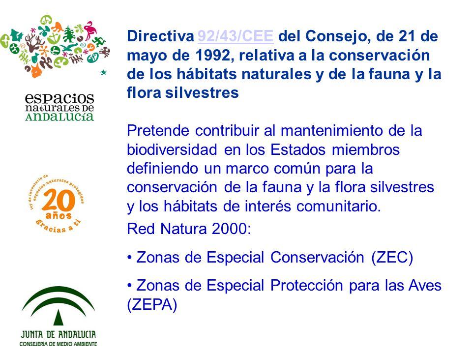 Directiva 92/43/CEE del Consejo, de 21 de mayo de 1992, relativa a la conservación de los hábitats naturales y de la fauna y la flora silvestres