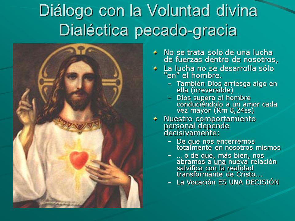 Diálogo con la Voluntad divina Dialéctica pecado-gracia
