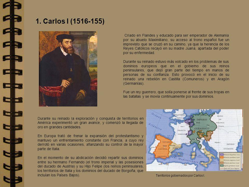 1. Carlos I (1516-155)