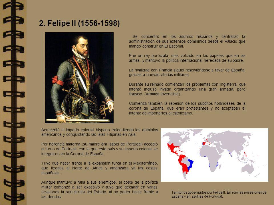 2. Felipe II (1556-1598)