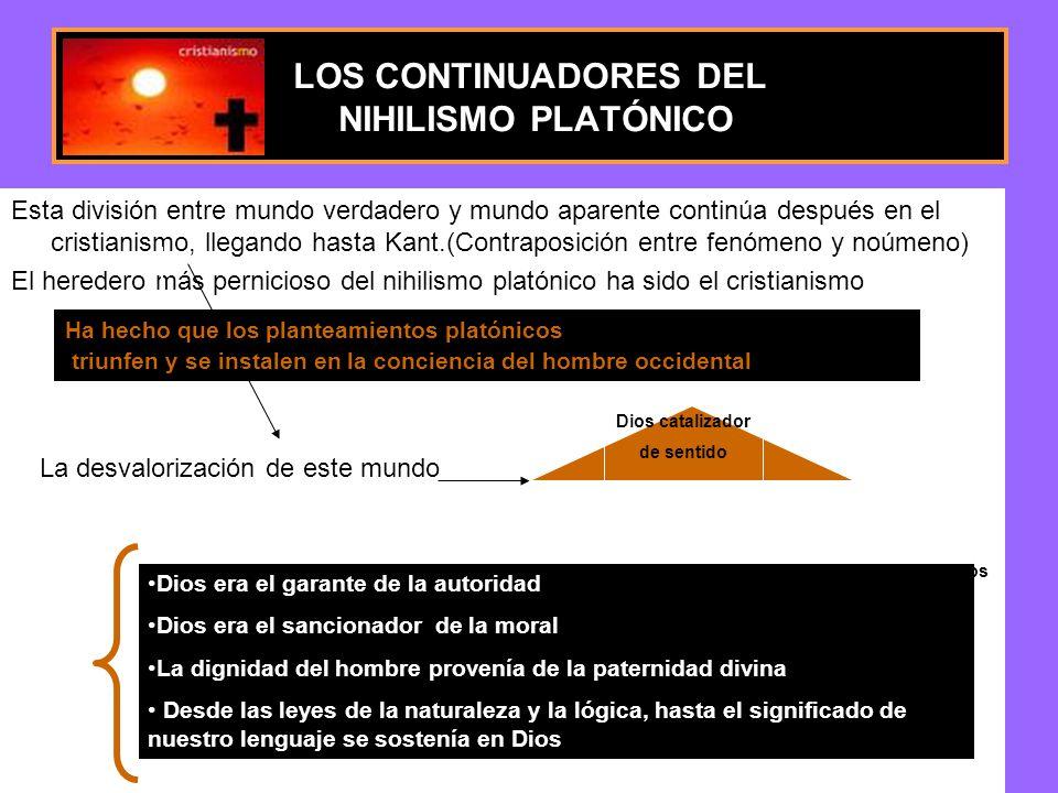 LOS CONTINUADORES DEL NIHILISMO PLATÓNICO