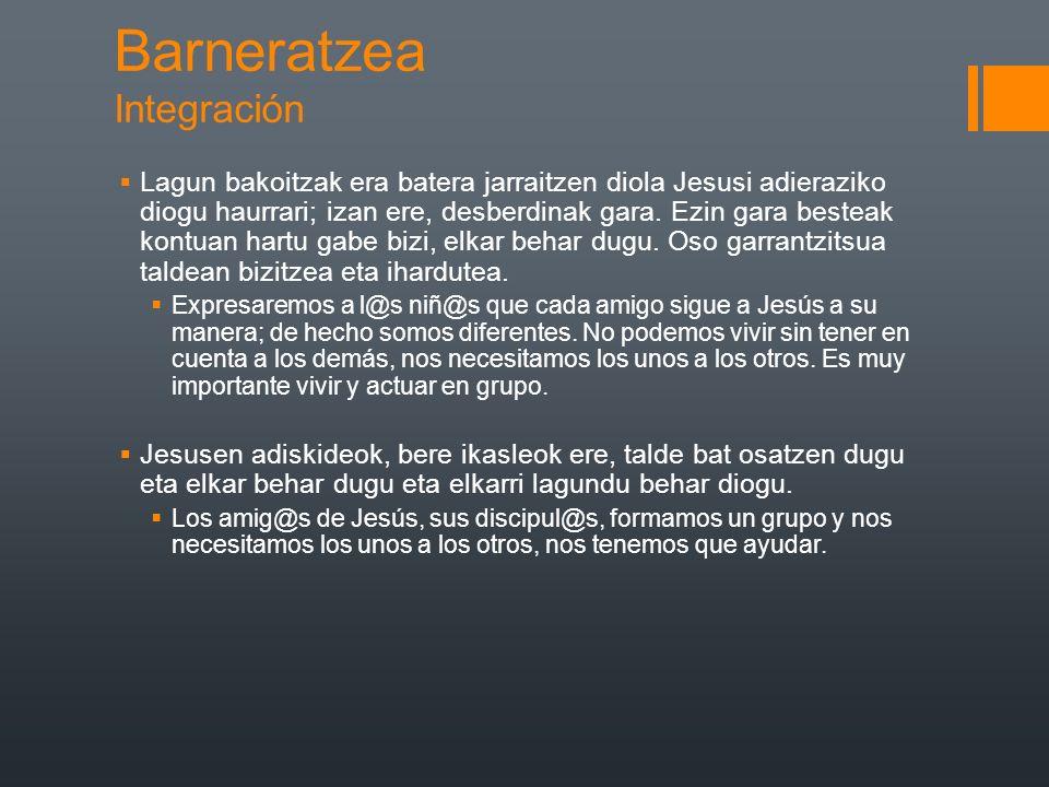 Barneratzea Integración