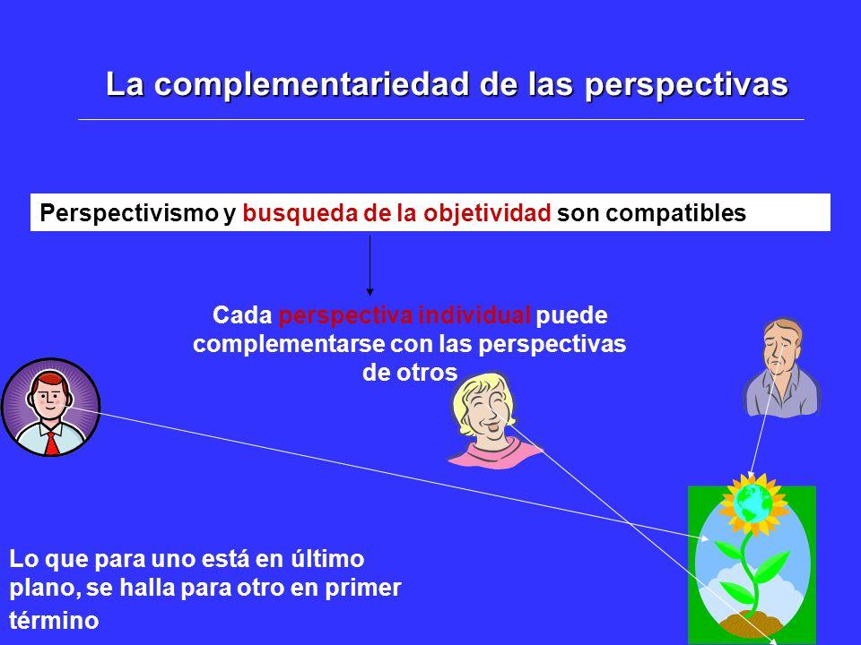 La complementariedad de las perspectivas