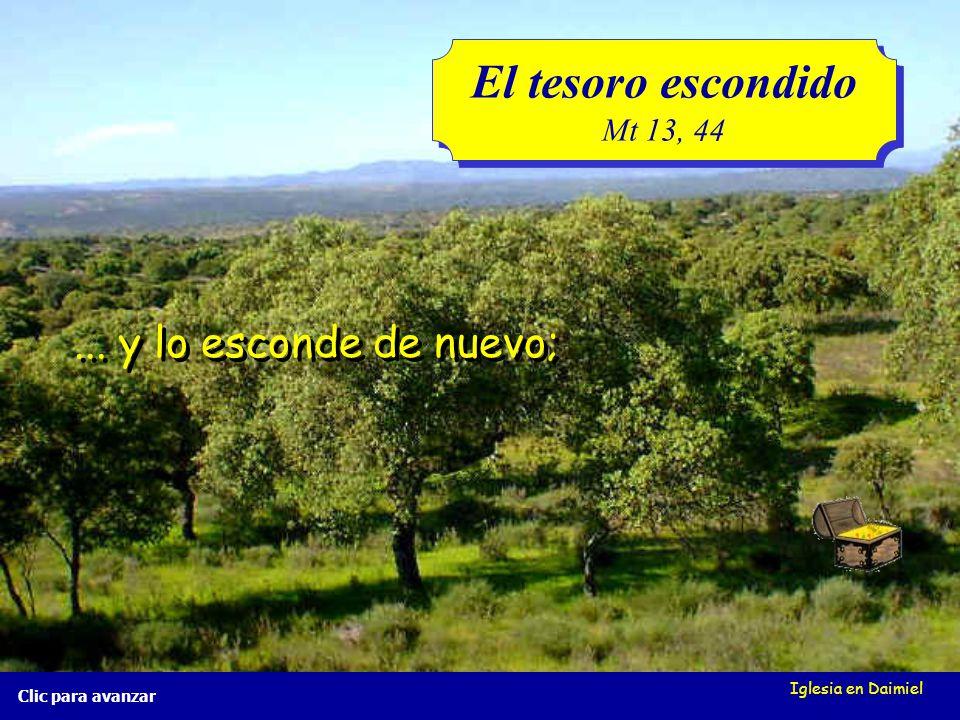 El tesoro escondido ... y lo esconde de nuevo; Mt 13, 44