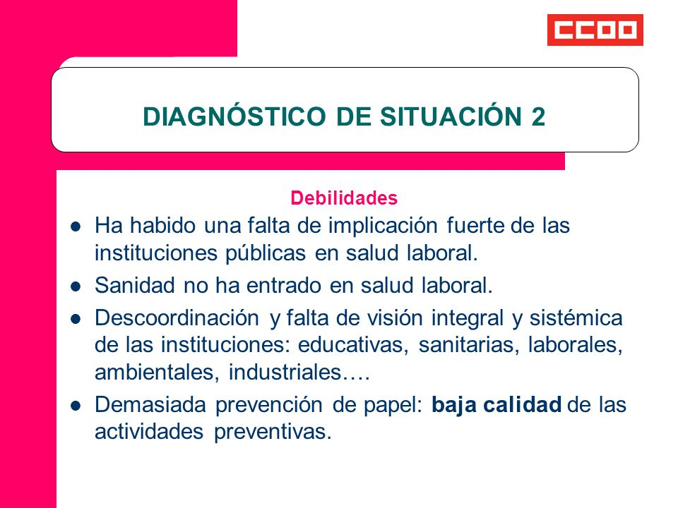 DIAGNÓSTICO DE SITUACIÓN 2 Debilidades