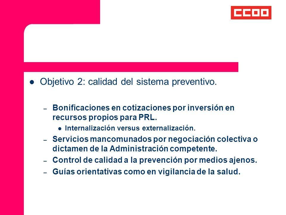 Objetivo 2: calidad del sistema preventivo.