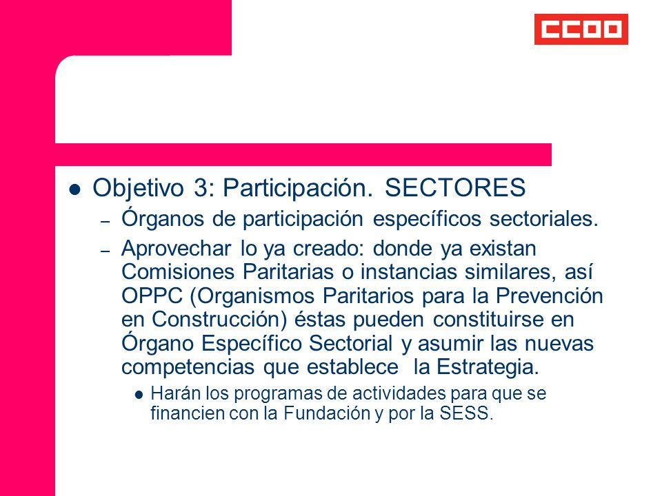 Objetivo 3: Participación. SECTORES