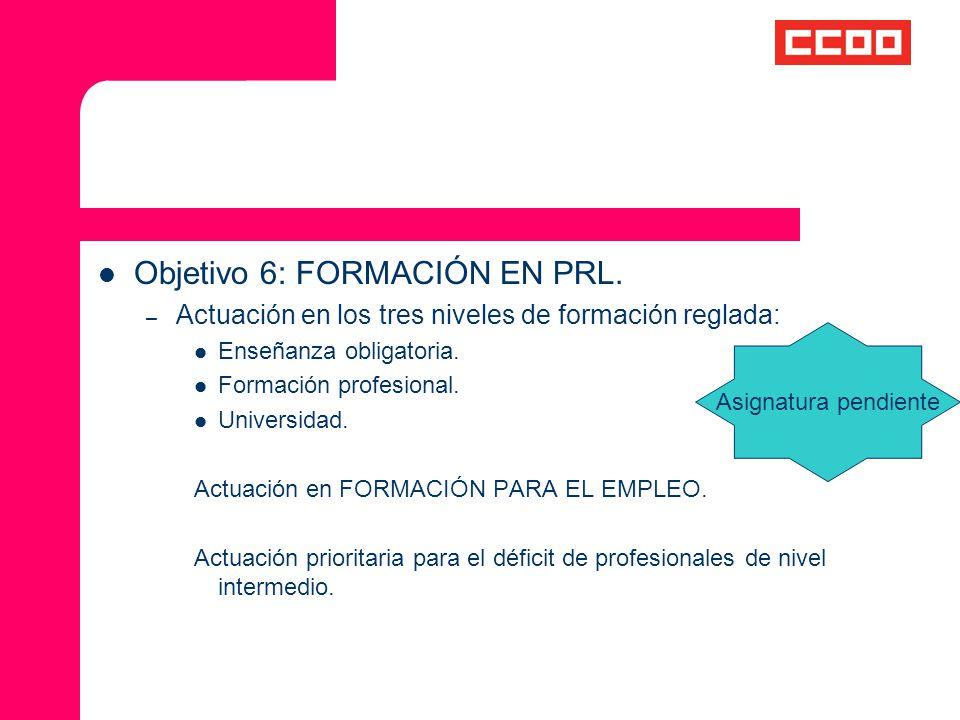 Objetivo 6: FORMACIÓN EN PRL.