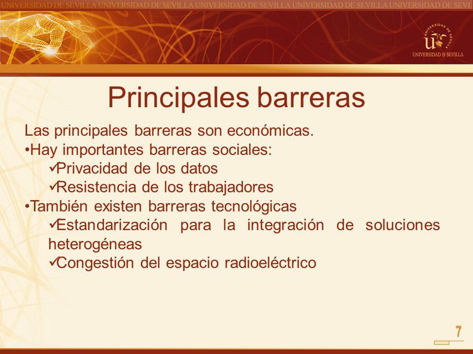 Principales barreras 7 Las principales barreras son económicas.