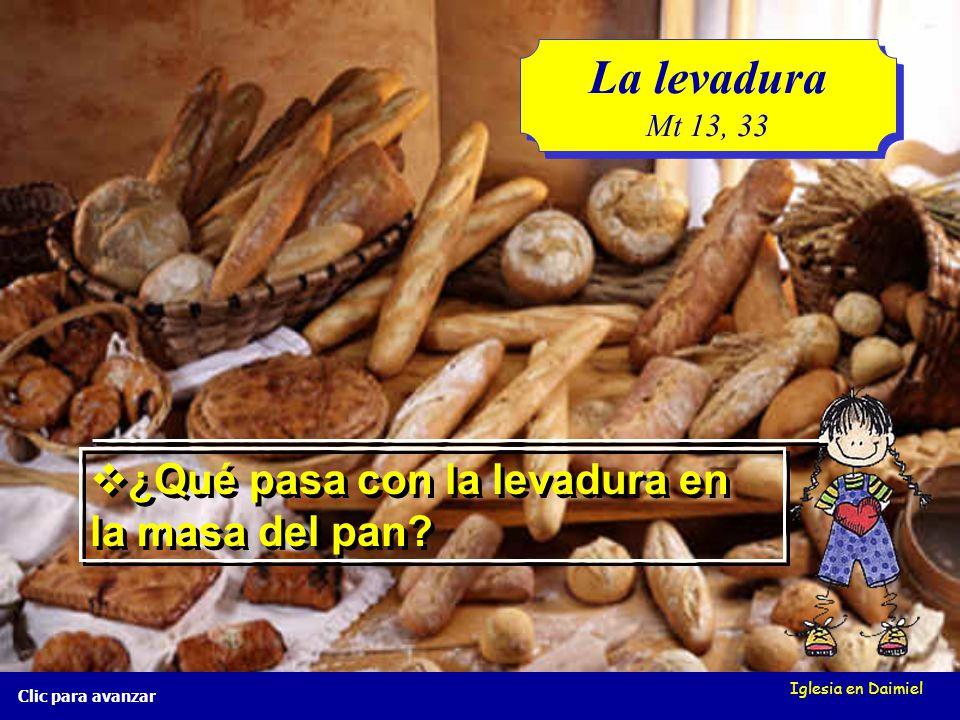 La levadura ¿Qué pasa con la levadura en la masa del pan Mt 13, 33