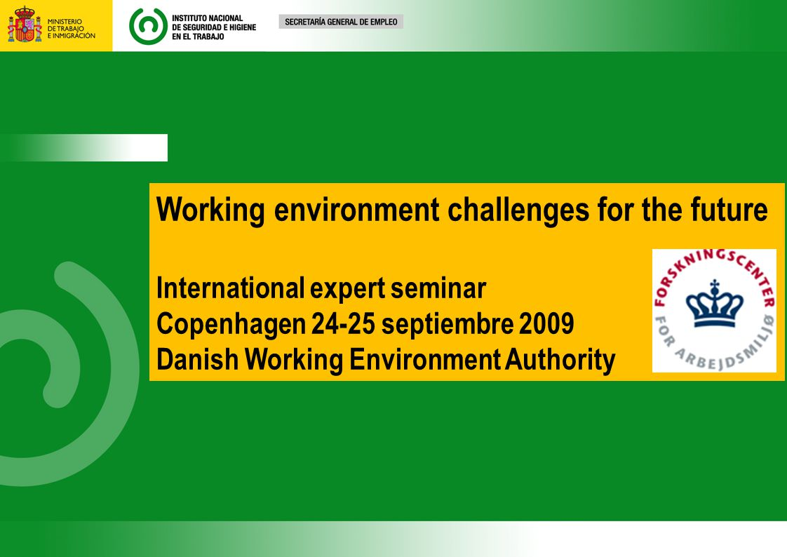 Working environment challenges for the future