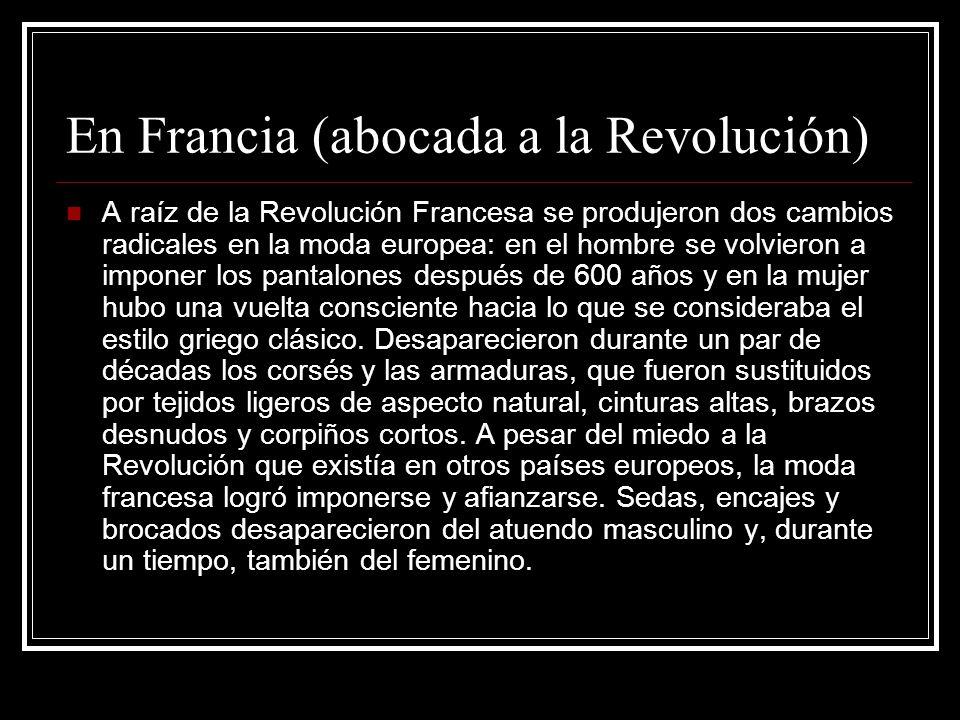 En Francia (abocada a la Revolución)