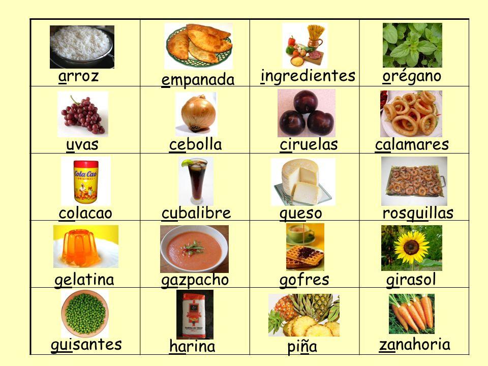 arrozingredientes. orégano. empanada. uvas. cebolla. ciruelas. calamares. colacao. cubalibre. queso.