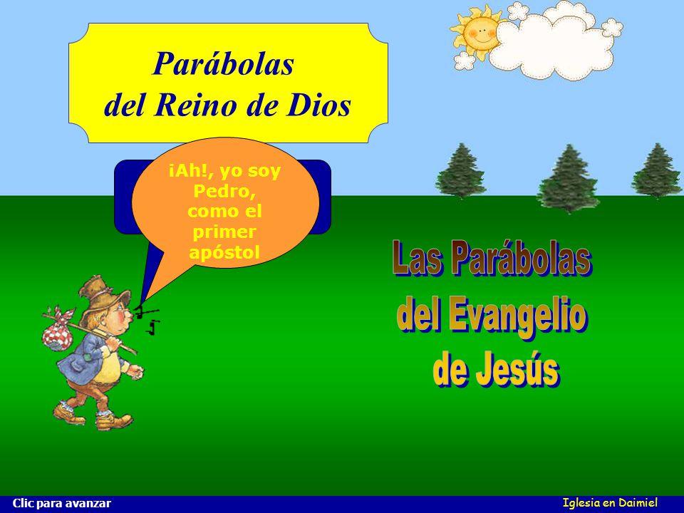 ¡Ah!, yo soy Pedro, como el primer apóstol