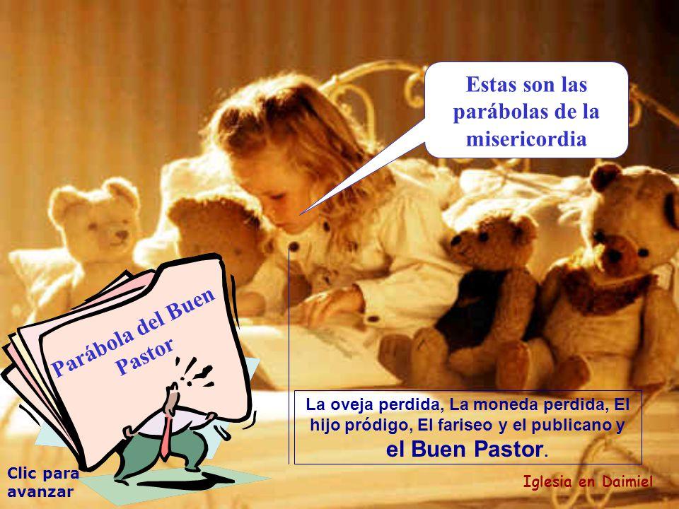 Estas son las parábolas de la misericordia Parábola del Buen Pastor
