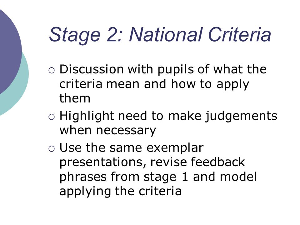 Stage 2: National Criteria