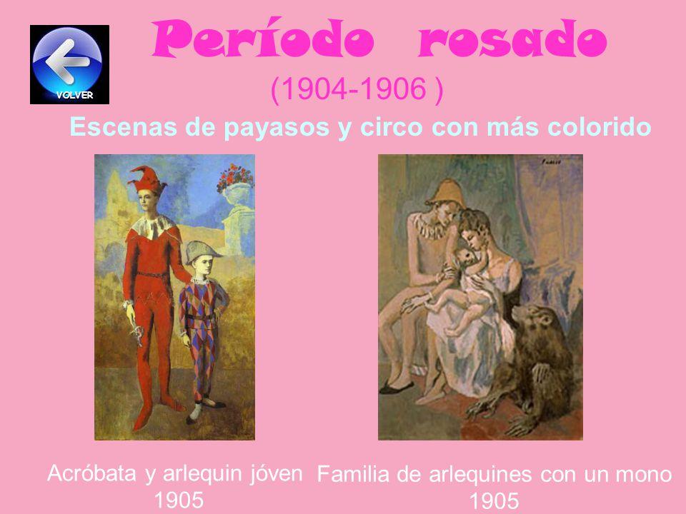 Período rosado (1904-1906 ) Escenas de payasos y circo con más colorido