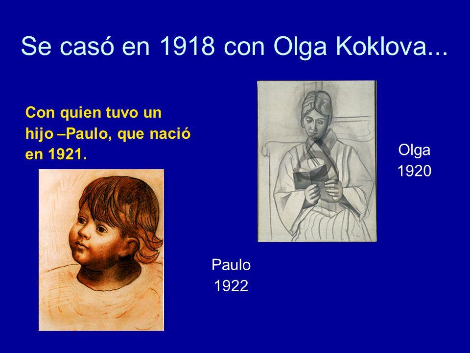 Se casó en 1918 con Olga Koklova...