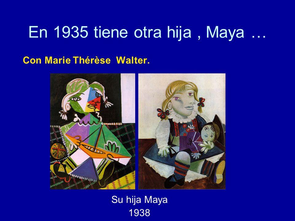 En 1935 tiene otra hija , Maya …