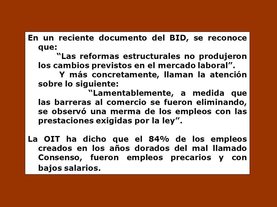 En un reciente documento del BID, se reconoce que: