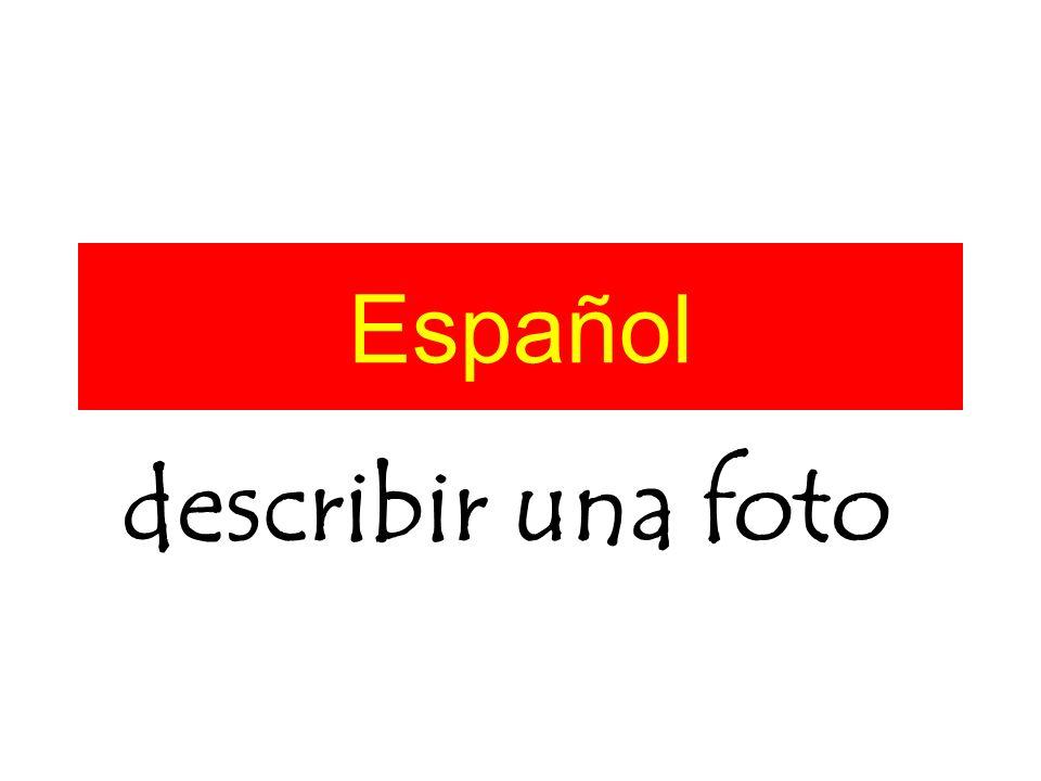 Español describir una foto