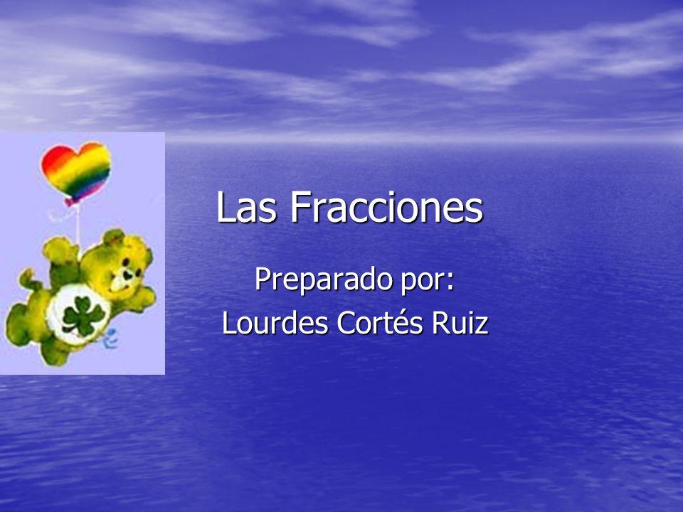 Preparado por: Lourdes Cortés Ruiz