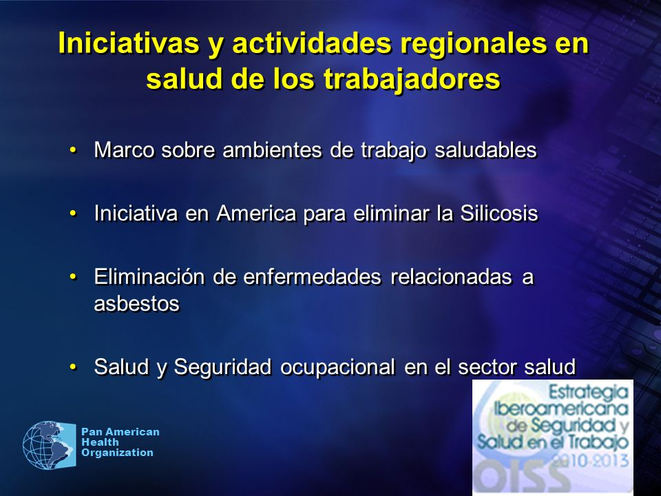 Iniciativas y actividades regionales en salud de los trabajadores