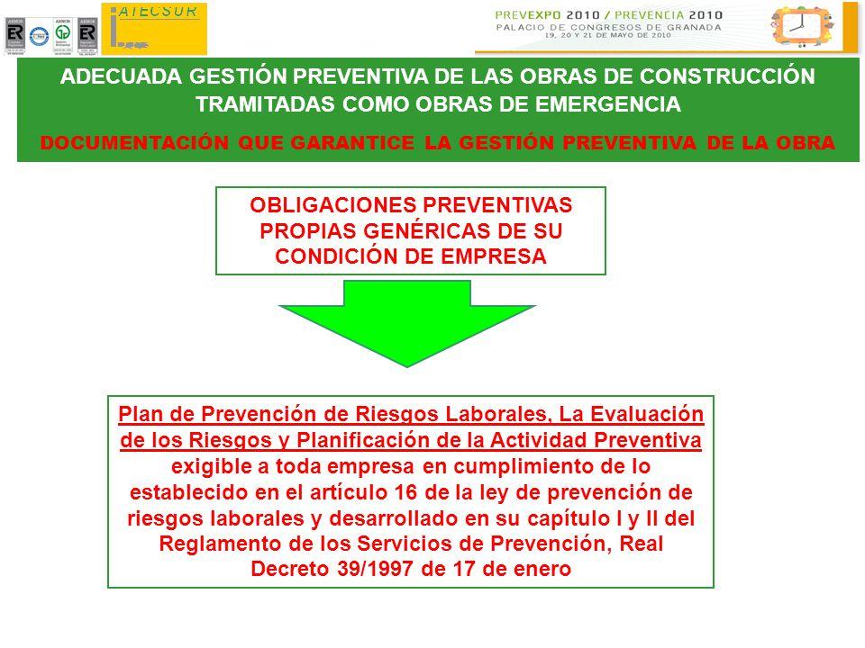 OBLIGACIONES PREVENTIVAS PROPIAS GENÉRICAS DE SU CONDICIÓN DE EMPRESA