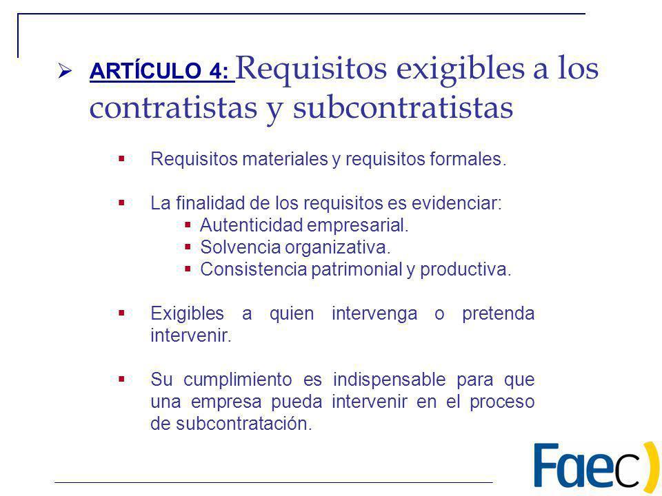 ARTÍCULO 4: Requisitos exigibles a los contratistas y subcontratistas