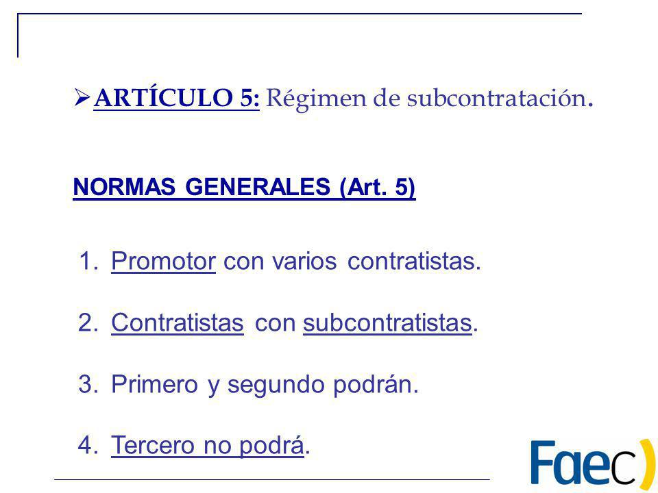 ARTÍCULO 5: Régimen de subcontratación.