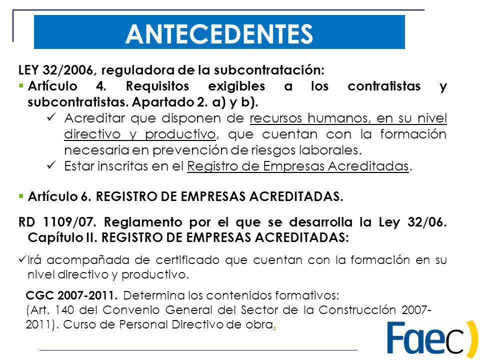 ANTECEDENTES LEY 32/2006, reguladora de la subcontratación: