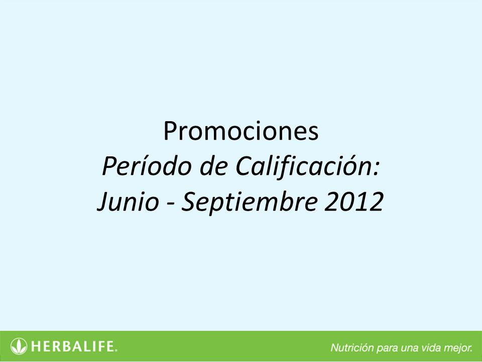 Promociones Período de Calificación: Junio - Septiembre 2012