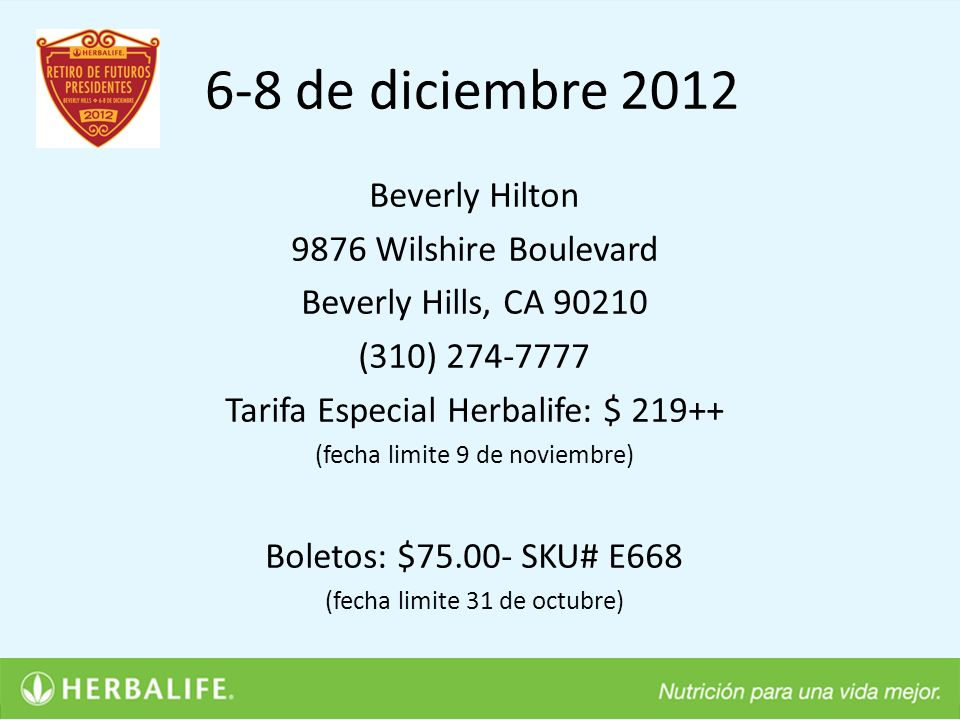 6-8 de diciembre 2012 Beverly Hilton 9876 Wilshire Boulevard