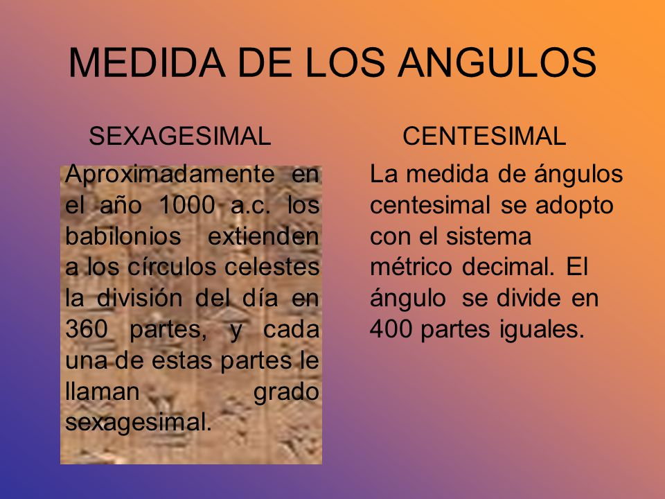 MEDIDA DE LOS ANGULOS SEXAGESIMAL