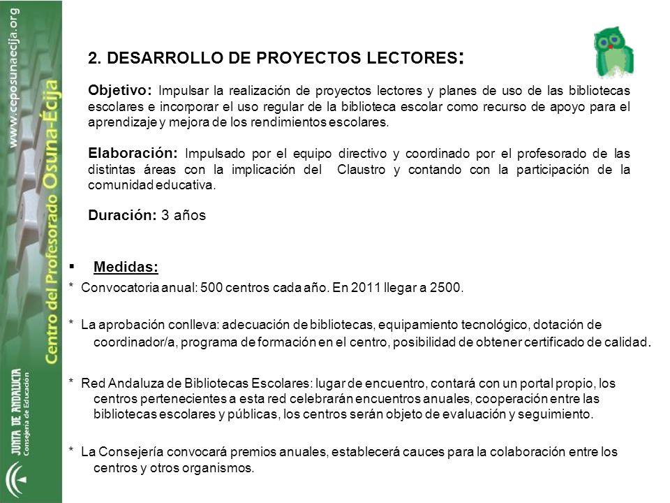 2. DESARROLLO DE PROYECTOS LECTORES: