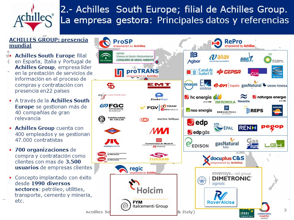 2. - Achilles South Europe; filial de Achilles Group