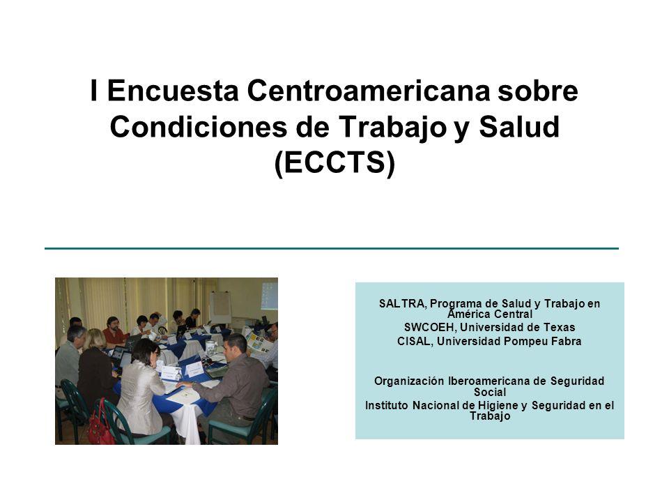 I Encuesta Centroamericana sobre Condiciones de Trabajo y Salud (ECCTS)