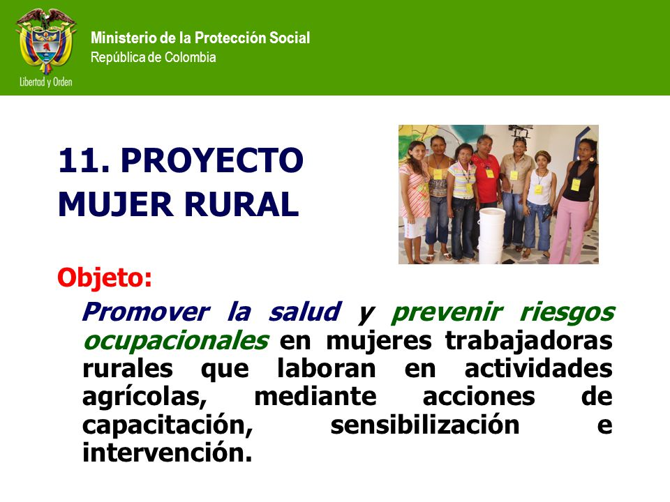 11. PROYECTO MUJER RURAL Objeto: