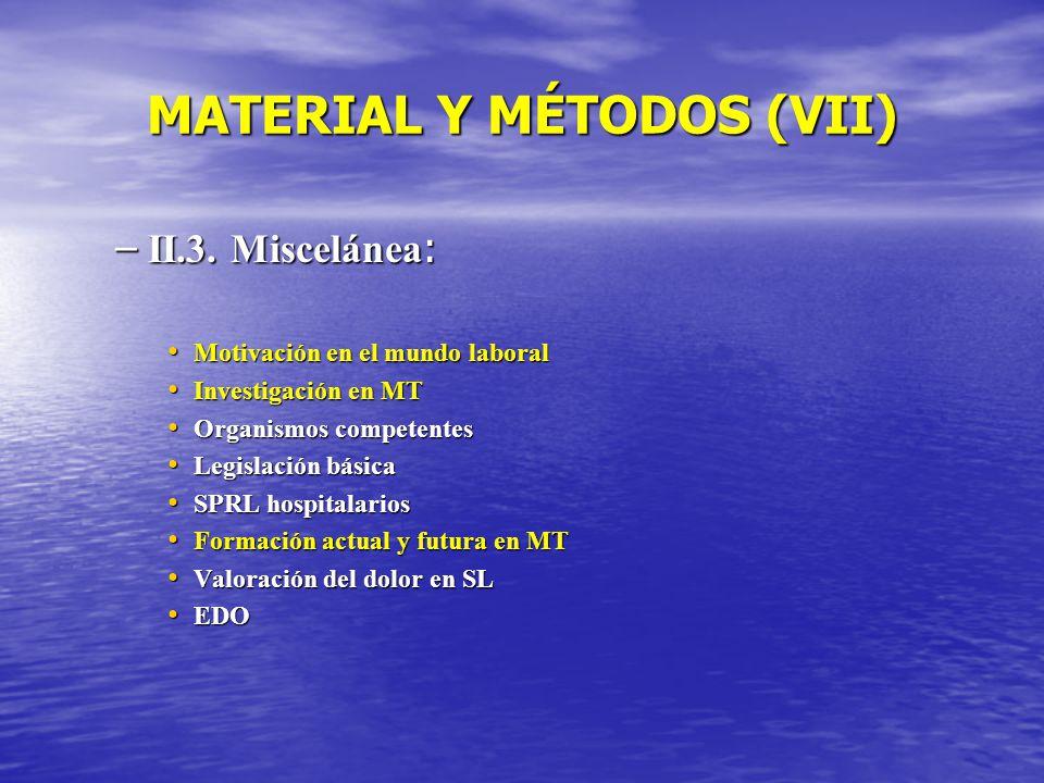 MATERIAL Y MÉTODOS (VII)