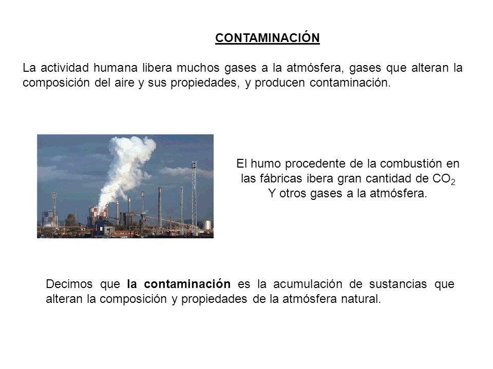 El humo procedente de la combustión en