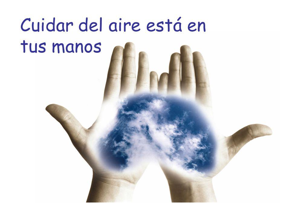 Cuidar del aire está en tus manos