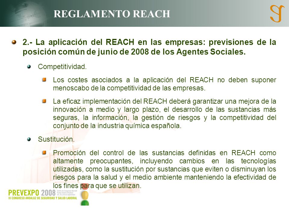 REGLAMENTO REACH 2.- La aplicación del REACH en las empresas: previsiones de la posición común de junio de 2008 de los Agentes Sociales.