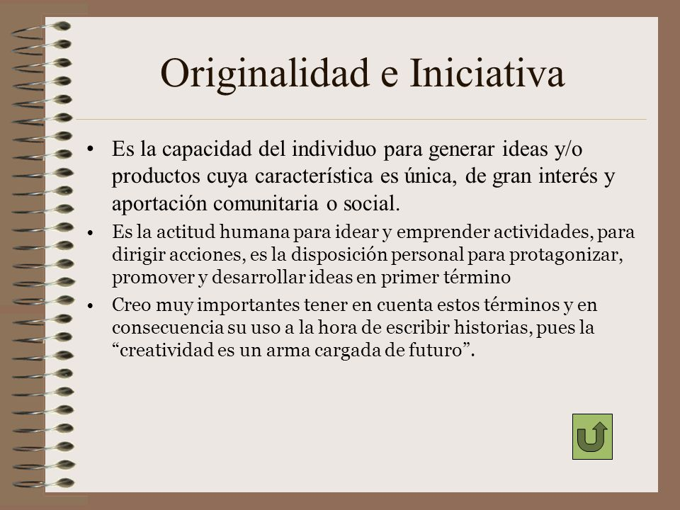 Originalidad e Iniciativa