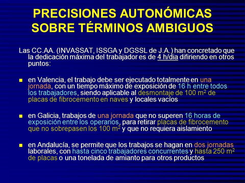 PRECISIONES AUTONÓMICAS SOBRE TÉRMINOS AMBIGUOS