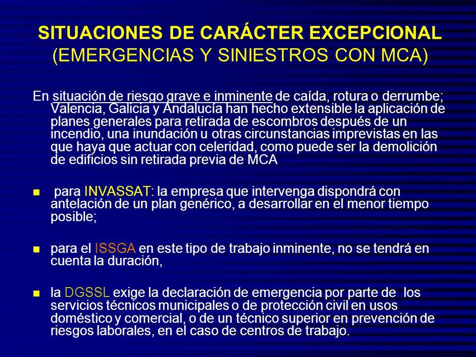 SITUACIONES DE CARÁCTER EXCEPCIONAL (EMERGENCIAS Y SINIESTROS CON MCA)