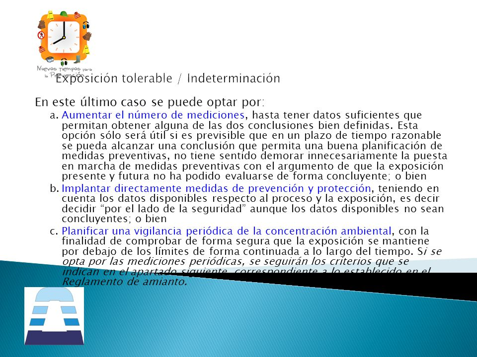 Exposición tolerable / Indeterminación