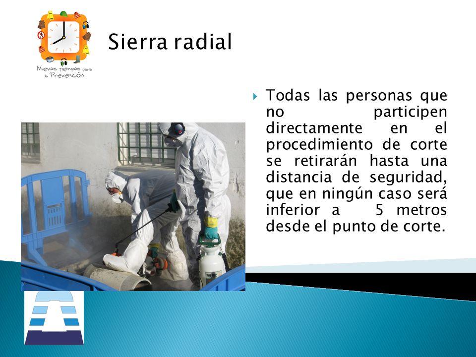 Sierra radial
