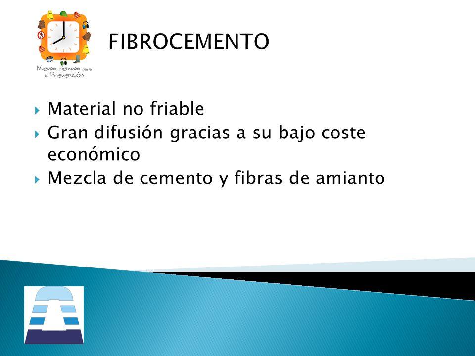 FIBROCEMENTO Material no friable